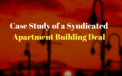 Case Study of a Syndicated Apartment Building Deal