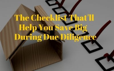 The Checklist That'll Help You Save Big During Due Diligence
