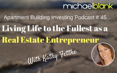 MB 045: Living Life to the Fullest as a Real Estate Entrepreneur
