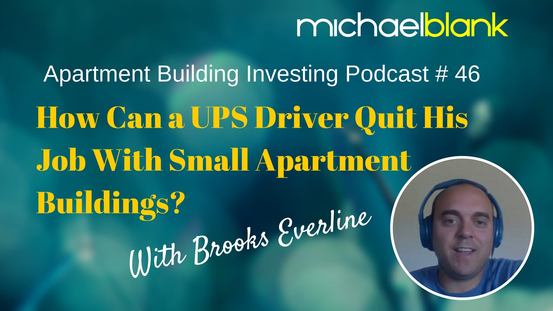 MB 046: How Can a UPS Driver Quit His Job With Small Apartment Buildings?