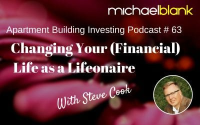 MB 063: Changing Your (Financial) Life as a Lifeonaire – With Steve Cook