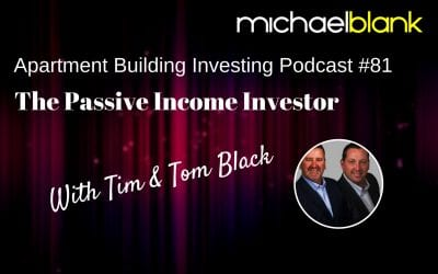 MB 081 – The Passive Income Investor – With Tim & Tom Black