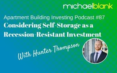 MB 087: Considering Self-Storage as a Recession-Resistant Investment – With Hunter Thompson