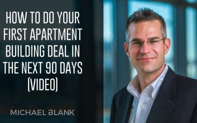 How To Do Your FIRST Apartment Building Deal in the NEXT 90 Days (Video)
