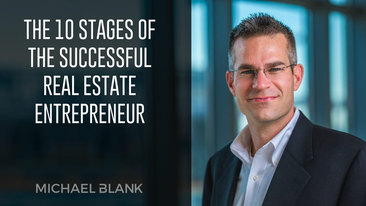 Real Estate Entrepreneur : The stages of successful real estate entrepreneur