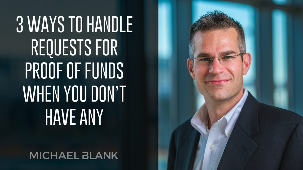3 Ways to Handle Requests for Proof of Funds When You Don't Have Any