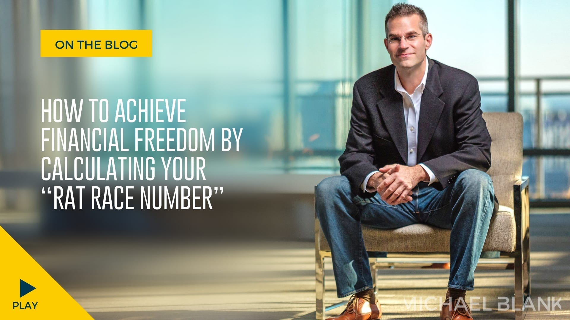 """How to Achieve Financial Freedom By Calculating Your """"Rat Race Number"""""""