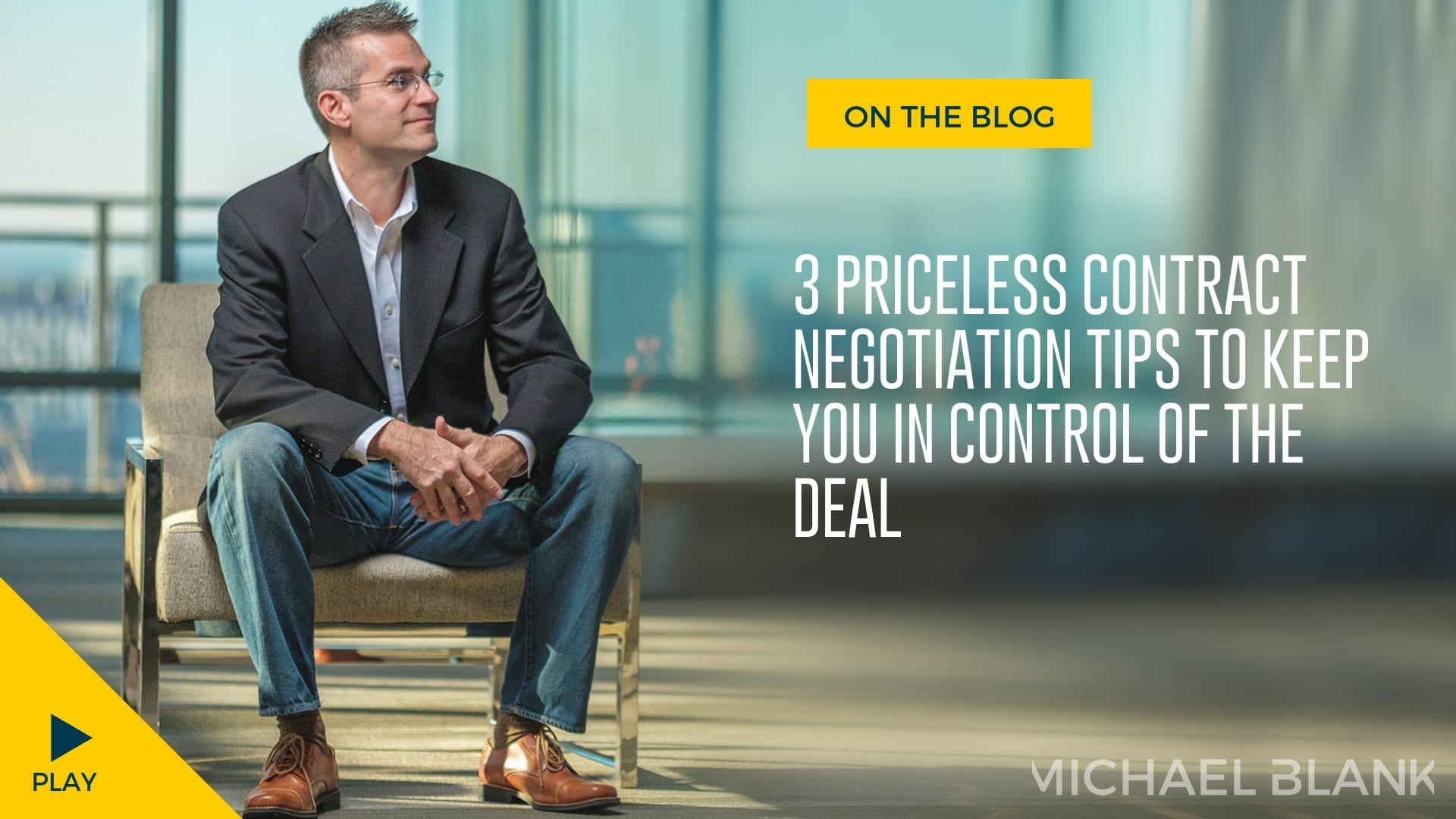 3 Priceless Contract Negotiation Tips to Keep You in Control of the Deal