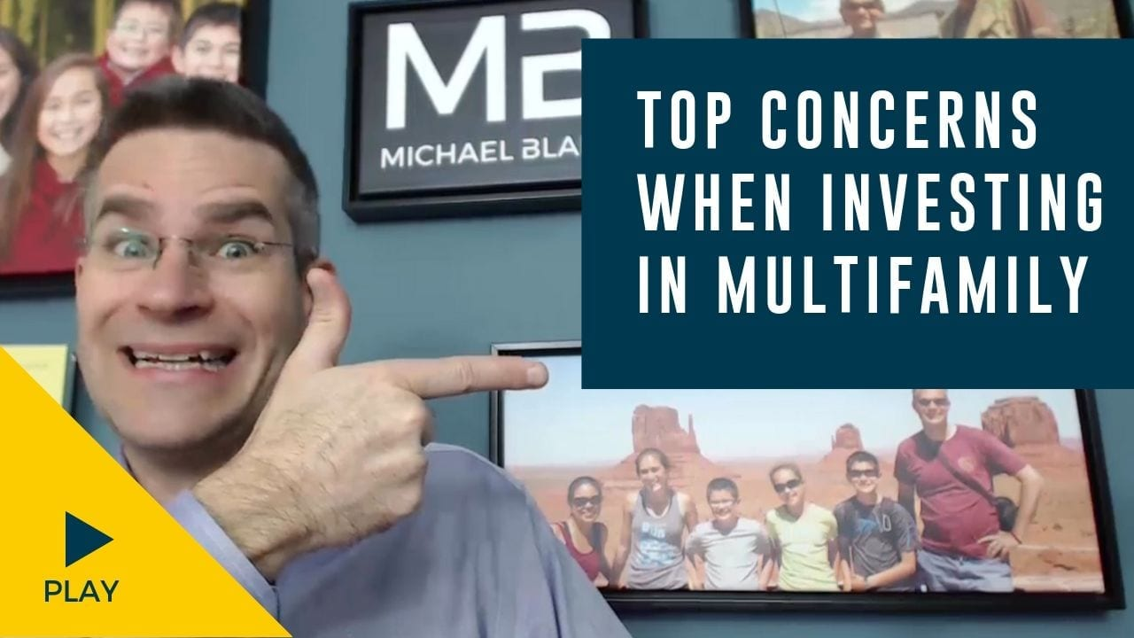 Top Concerns When Investing in Multifamily Syndications