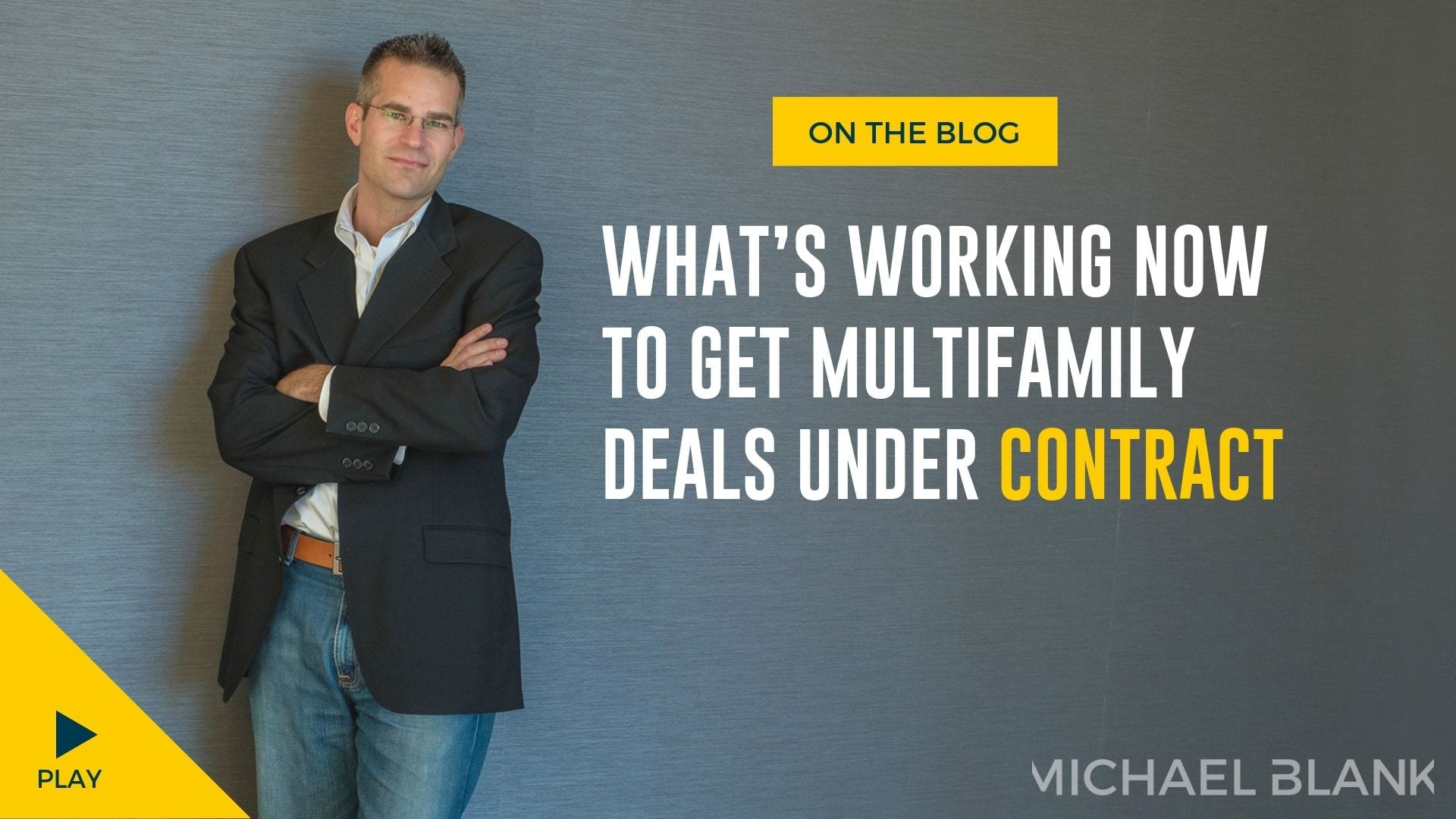 What's Working Now to Get Multifamily Deals Under Contract